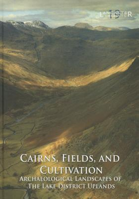 Cairns, Fields, and Cultivation Jamie Quartermaine