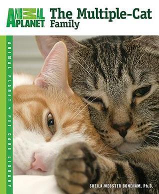 The Multiple-Cat Family Sheila Webster Boneham