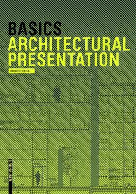 Basics. Architectural Presentation Bert Bielefeld