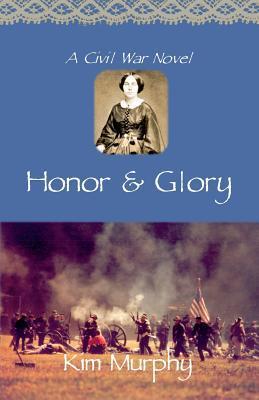 Honor & Glory Kim Murphy