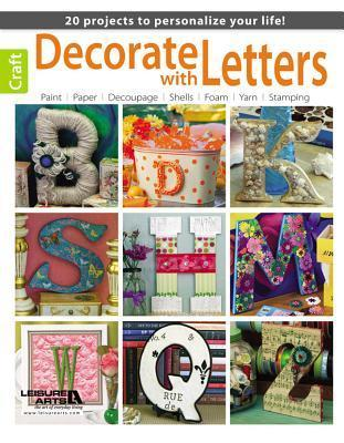 Decorate with Letters Leisure Arts, Inc.