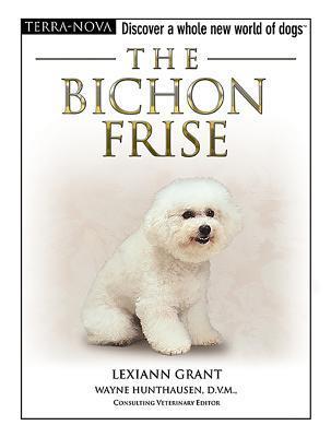 The Bichon Frise (Terra-Nova) Lexiann Grant