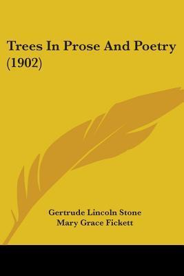 Trees in Prose and Poetry (1902) Gertrude Lincoln Stone
