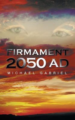 Firmament 2050 Ad  by  Michael Gabriel