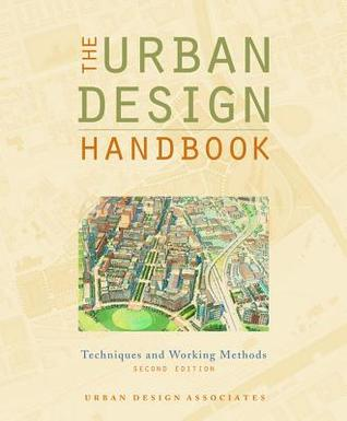 The Urban Design Handbook: Techniques and Working Methods  by  Rob Robinson