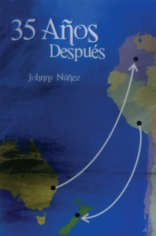 35 AÑOS DESPUES  by  Johnny Núñez