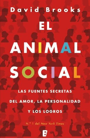 El animal social David  Brooks
