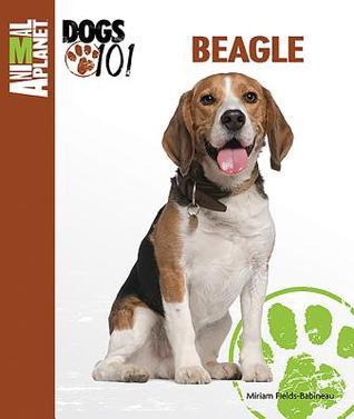 Beagle (Animal Planet Dogs 101)  by  Miriam Fields-Babineau