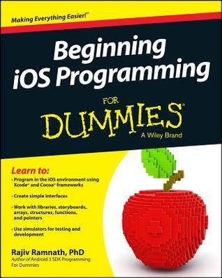 Beginning IOS Programming for Dummies Rajiv Ramnath