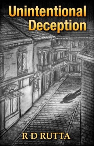 Unintentional Deception  by  R.D. Rutta