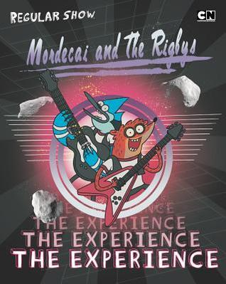 Mordecai and the Rigbys: the Experience Brandon T. Snider