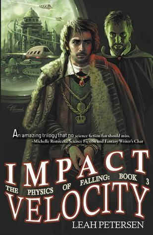 Impact Velocity (The Physics of Falling, #3)  by  Leah Petersen