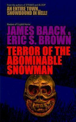 Terror of the Abominable Snowman James Baack