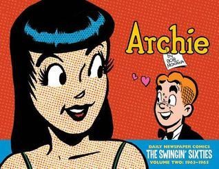 Archie: The Swingin Sixties: Complete Daily Newspaper Comics, Volume 2: 1963-1965 Bob Montana