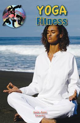 Yoga Fitness  by  Amie Jane Leavitt