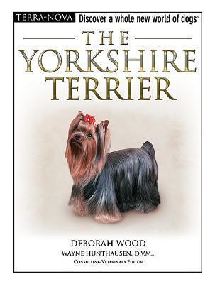 The Yorkshire Terrier (Terra-Nova)  by  Deborah Wood