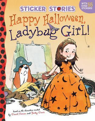 Happy Halloween, Ladybug Girl! Jacky Davis