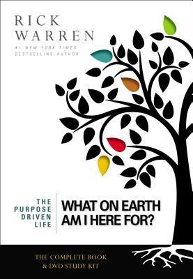 What On Earth Am I Here For? Curriculum Kit Rick Warren