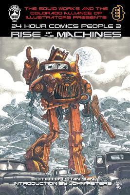 24 Hour Comics People 3: Rise of the Machines Stan Yan