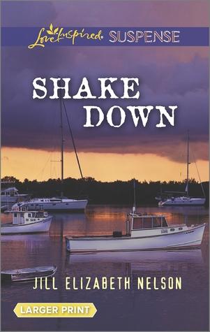Shake Down  by  Jill Elizabeth Nelson