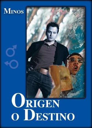 Origen o Destino  by  Minos