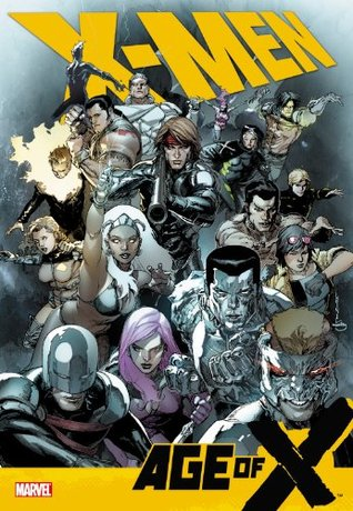 X-Men: Age of X  by  Mike Carey