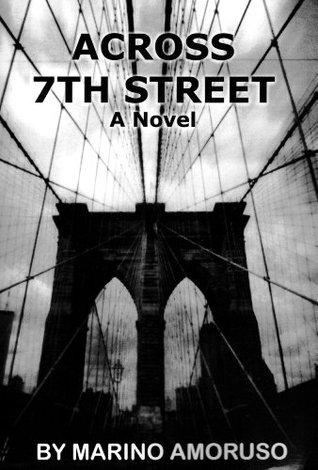 Across 7th Street  by  Marino Amoruso