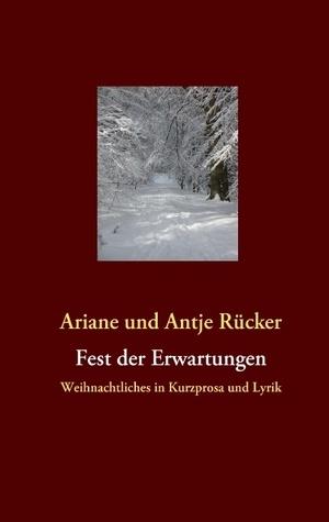 Fest der Erwartungen  by  Ariane Rucker