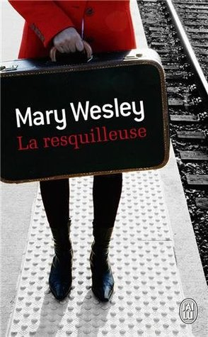 La Resquilleuse  by  Mary Wesley