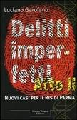 Delitti imperfetti atto II  by  Luciano Garofano