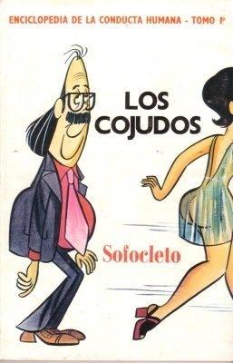 Los Cojudos Luis Felipe Angell De Lama (Sofocleto)