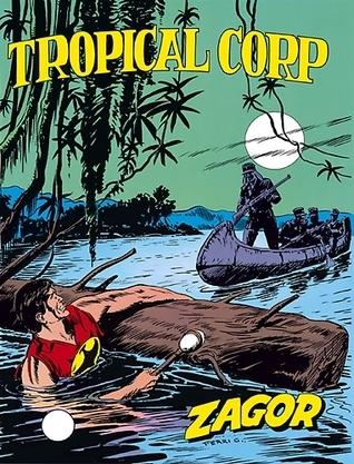 Zagor n. 155: Tropical Corp Guido Nolitta