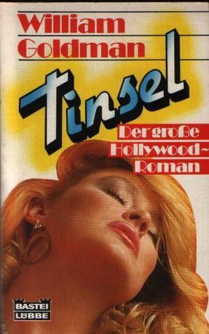 Tinsel.  by  William Goldman
