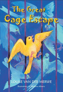 The Great Cage Escape  by  Louise Van der Merwe