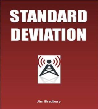 Standard Deviation  by  Jim Bradbury