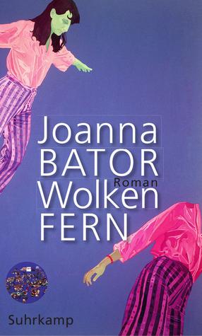 Wolkenfern Joanna Bator