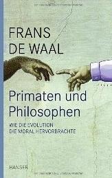 Primaten und Philosophen. Wie die Evolution die Moral hervorbrachte  by  Frans de Waal