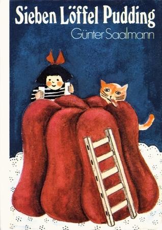 Sieben Löffel Pudding und andere Geschichten um Ulrike und Jörg (Die kleinen Trompeterbücher, Band 131)  by  Günter Saalmann