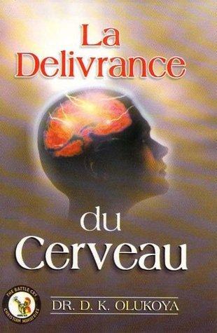 La Delivrance du Cerveau D.K. Olukoya