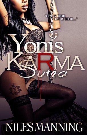 Yonis Karma Sutra Niles Manning