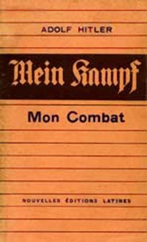 ADOLF HITLER Mon Combat  by  Landsberg-am-Lech