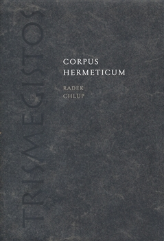 Corpus Hermeticum  by  Radek Chlup
