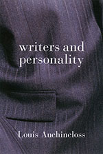 Writers and Personality Louis Auchincloss