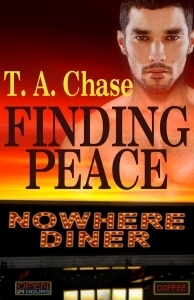 Finding Peace (Nowhere Diner, #2)  by  T.A. Chase