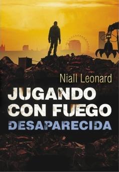Desaparecida (Jugando con fuego, #2)  by  Niall Leonard