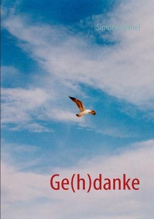 Ge(h)danke  by  Simone Rentel