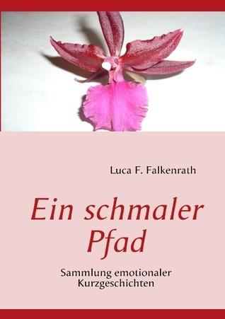 Ein schmaler Pfad  by  Luca F. Falkenrath