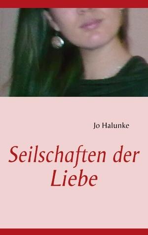 Scheidungen: und andere Liebeleien Jo Halunke