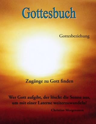 Gottesbuch: Zugänge zu Gott finden  by  Herzengel