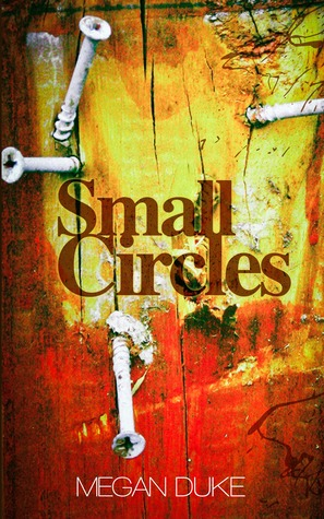 Negative Spaces: A Collection of Small Circles Short Stories Megan Duke